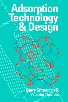 Adsorption Technology and Design (Hardback)