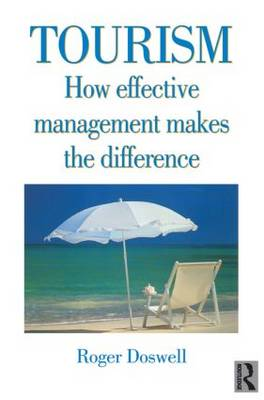 Tourism: How Effective Management Makes the Difference (Paperback)