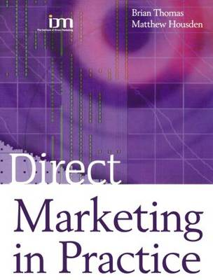 Direct Marketing in Practice (Paperback)