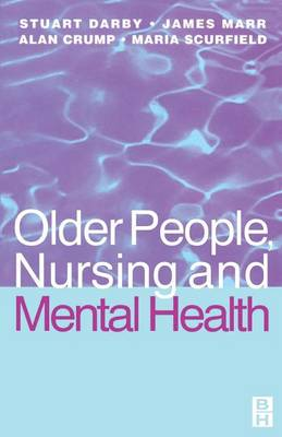Older People, Nursing & Mental Health (Paperback)