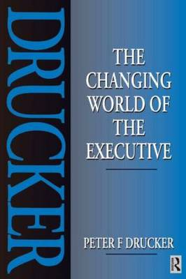 The Changing World of the Executive (Paperback)