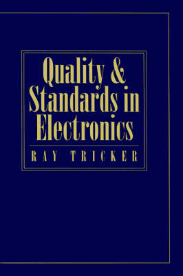 Quality and Standards in Electronics (Hardback)