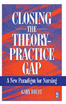 Closing The Theory: Practice Gap (Paperback)