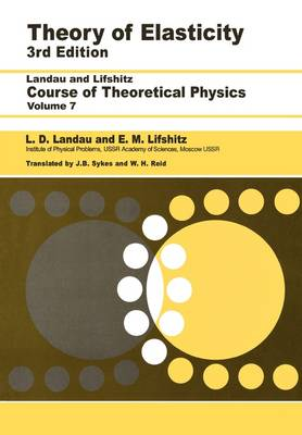 Theory of Elasticity: Volume 7 (Paperback)