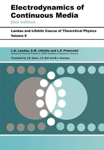 Electrodynamics of Continuous Media: Volume 8 (Paperback)