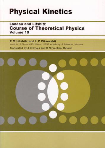 Physical Kinetics: Volume 10 (Paperback)