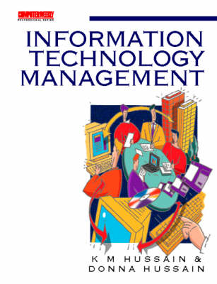 Managing Information Technology: A Practical Guide - Computer Weekly Professional (Paperback)