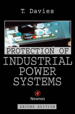 Protection of Industrial Power Systems (Paperback)