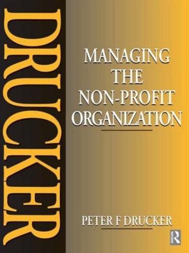 Managing the Non-Profit Organization (Paperback)