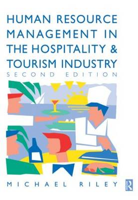 Human Resource Management in the Hospitality and Tourism Industry (Paperback)