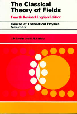 The Classical Theory of Fields: Volume 2 (Paperback)