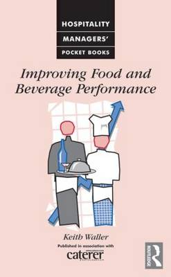 Improving Food and Beverage Performance (Paperback)