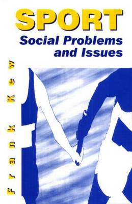 Sport: Social Problems and Issues (Paperback)