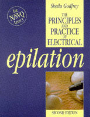 Principles and Practice of Electrical Epilation (Paperback)