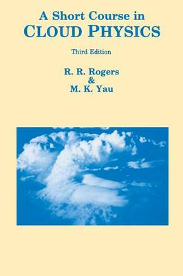 A Short Course in Cloud Physics (Paperback)