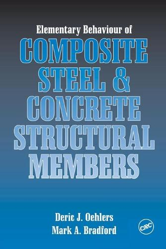 Elementary Behaviour of Composite Steel and Concrete Structural Members (Paperback)
