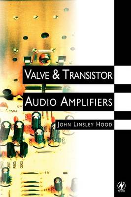 Valve and Transistor Audio Amplifiers (Paperback)