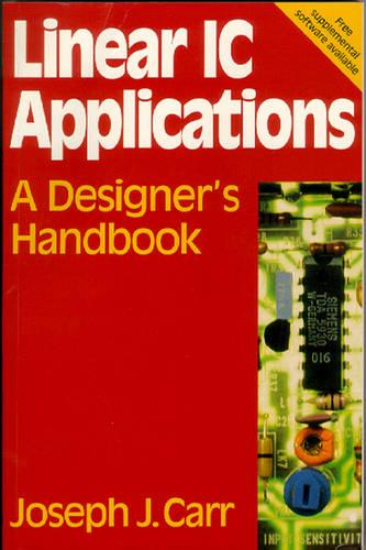 Linear IC Applications: A Designer's Handbook (Paperback)