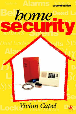 Home Security: Alarms, Sensors and Systems (Paperback)