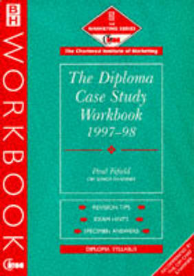 CIM Diploma Case Study Workbook 1997-98: How to Pass the Analysis and Decision Paper - CIM Workbook S. (Paperback)