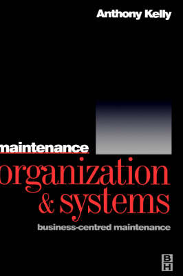 Maintenance Organization and Systems (Hardback)
