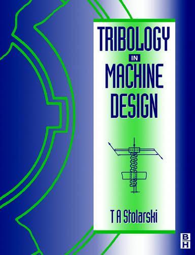 Tribology in Machine Design (Paperback)