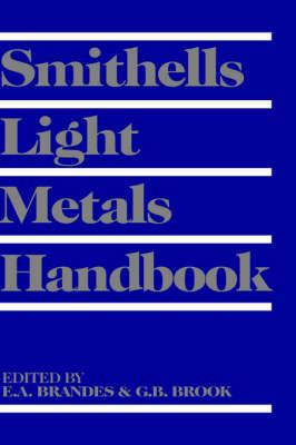 Smithells Light Metals Handbook (Hardback)
