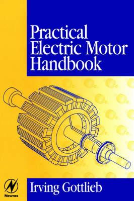 Practical Electric Motor Handbook (Paperback)