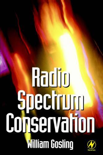 Radio Spectrum Conservation: Radio Engineering Fundamentals (Paperback)