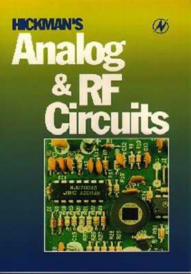 Hickman's Analog and RF Circuits (Paperback)