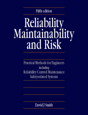 Reliability, Maintainability and Risk: Practical Methods for Engineers (Paperback)