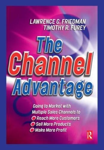 The Channel Advantage (Hardback)