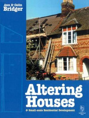 Altering Houses and Small Scale Residential Developments (Paperback)