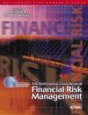 Professional's Handbook of Financial Risk Management (Hardback)