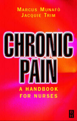 Chronic Pain: A Handbook for Nurses (Paperback)
