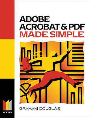 Adobe Acrobat and PDF Made Simple - Made Simple Computer S. (Paperback)
