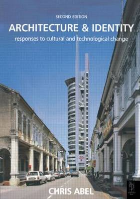 Architecture and Identity: Responses to Cultural and Technological Change (Paperback)
