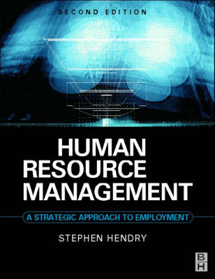 Human Resource Management: A Strategic Approach to Employment - Contemporary Business S. (Paperback)