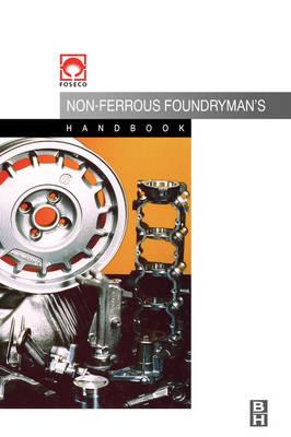 Foseco Non-Ferrous Foundryman's Handbook (Hardback)