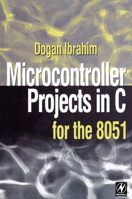Microcontroller Projects in C for the 8051 (Paperback)