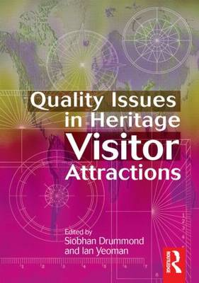 Quality Issues in Heritage Visitor Attractions (Hardback)