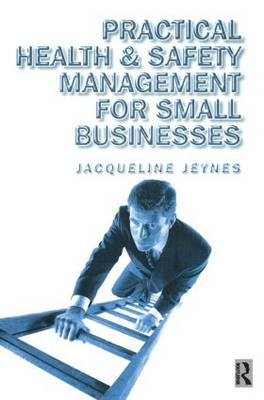 Practical Health and Safety Management for Small Businesses (Paperback)
