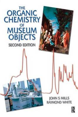 Organic Chemistry of Museum Objects (Paperback)