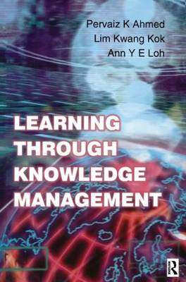 Learning Through Knowledge Management (Paperback)
