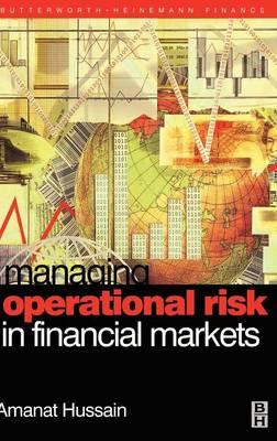 Managing Operational Risk in Financial Markets (Hardback)