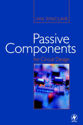 Passive Components for Circuit Design (Paperback)