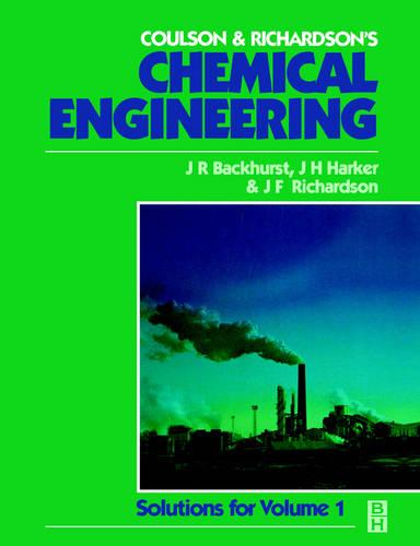 Chemical Engineering: Solutions to the Problems in Volume 1 (Paperback)