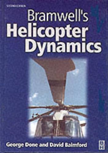 Bramwell's Helicopter Dynamics (Hardback)