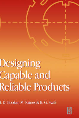 Designing Capable and Reliable Products (Hardback)