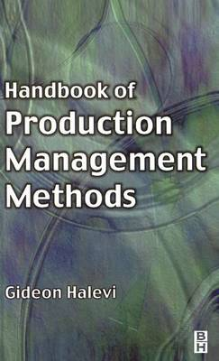 Handbook of Production Management Methods (Hardback)